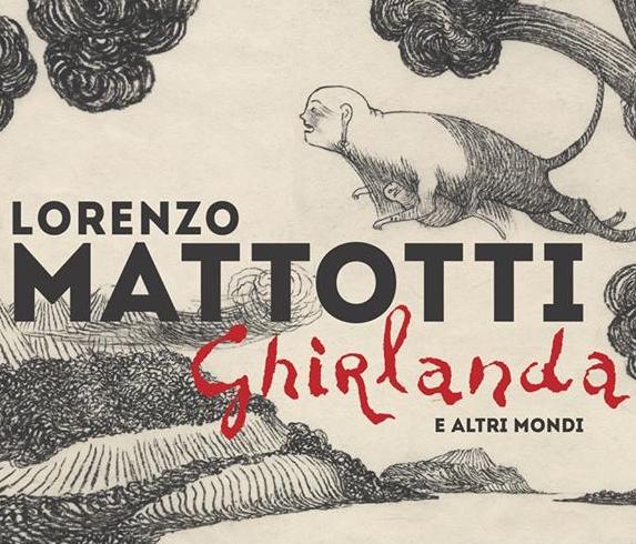 Mostra Lorenzo Mattotti